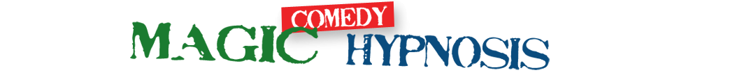 Comedy Magic Hypnosis